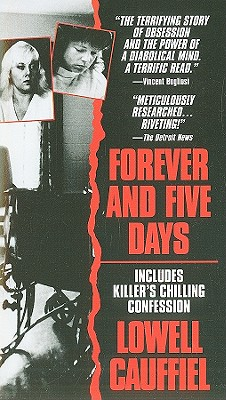 Forever and Five Days By Cauffiel, Lowell
