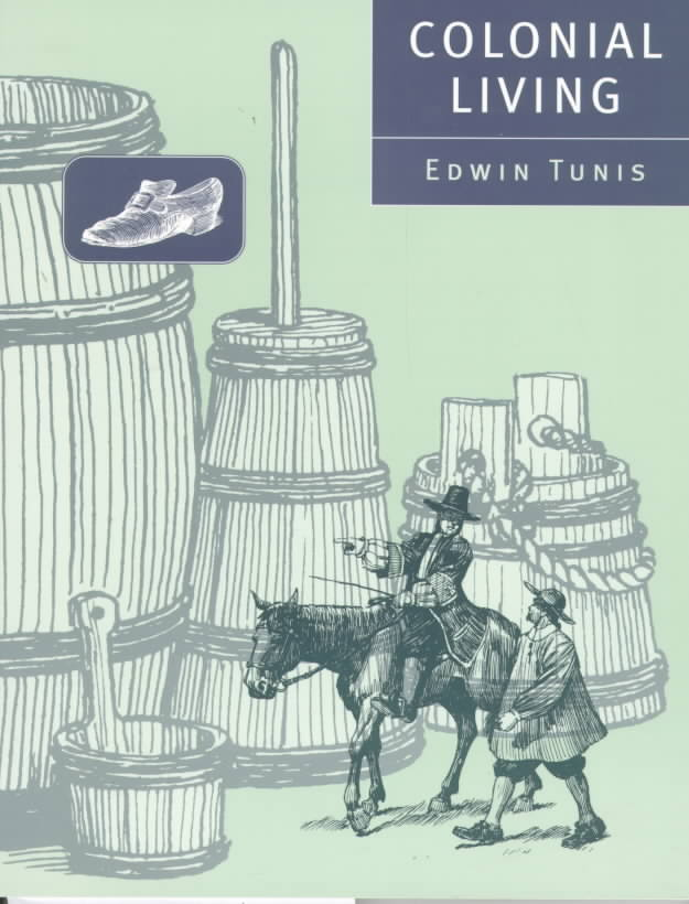 Colonial Living By Tunis, Edwin