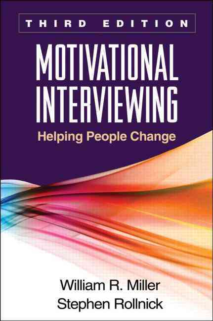 Motivational Interviewing By Miller, William R./ Rollnick, Stephen